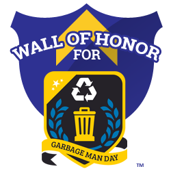 National Garbage Man Day Wall of Honor