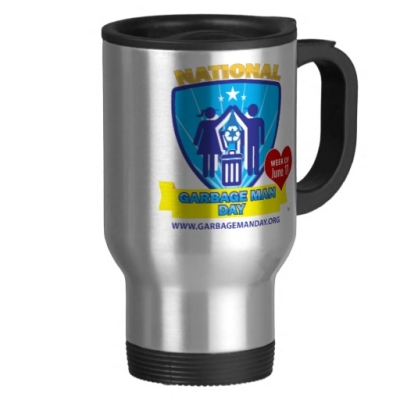 Travel Mug - National Garbage Man Day Accessories