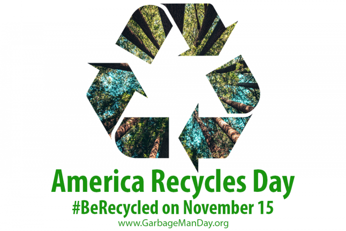 Reduce, Reuse, Recycle   America Recycles Day 2018   National Garbage Man Day