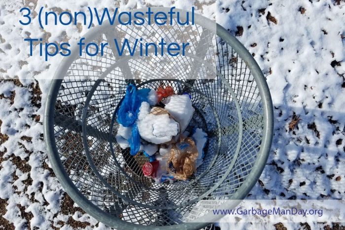 National Garbage Man Day - 3 Tips for Winter
