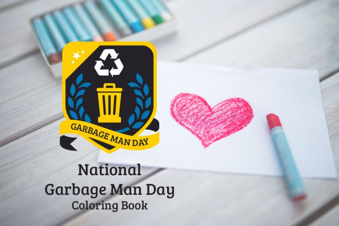 Color Some Love for Your Garbage Men and Women with the National Garbage Man Day Coloring Book - National Garbage Man Day 2019