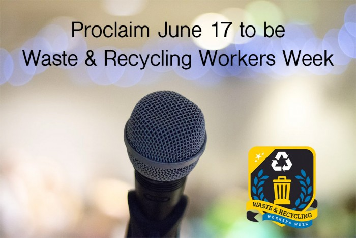 Proclaim June 17 to be Waste and Recycling Workers Week
